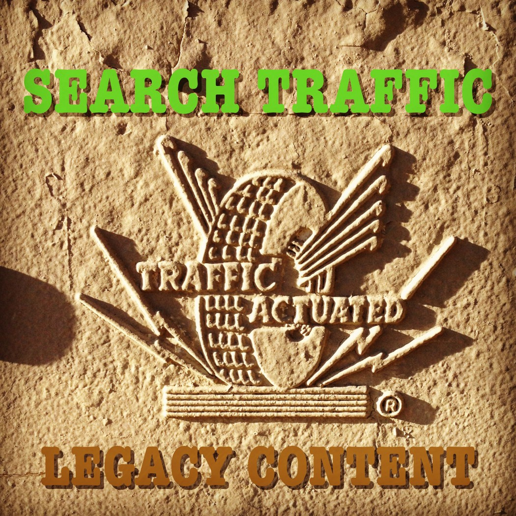 Legacy Content Search Traffic