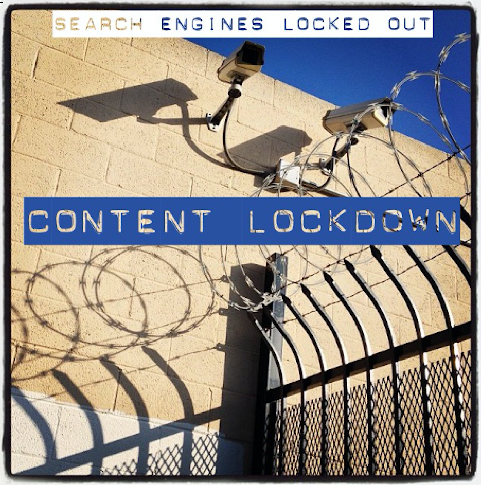Search Engine Lockout Content Lockdown